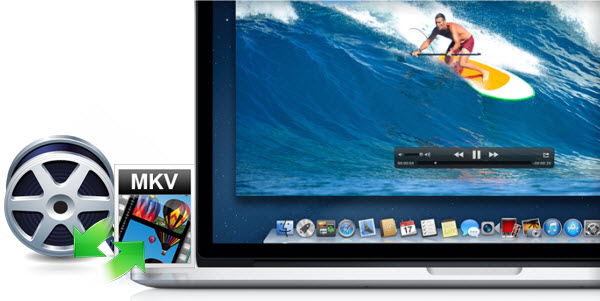 mac how to watch mkv files