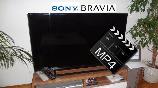 Convert MP4 Files for Playing on Sony Bravia TV via USB drive
