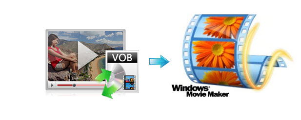 vob-to-windows-movie-maker.jpg