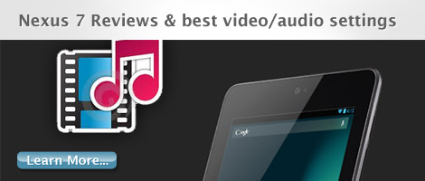 nexus 7 reviews-best video audio settings
